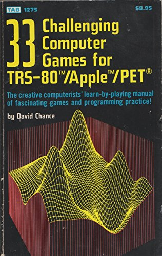 33 challenging computer games for TRS-80/Apple/PET: Chance, David