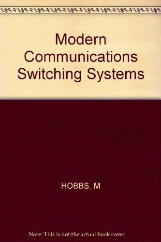 9780830612789: Modern Communications Switching Systems