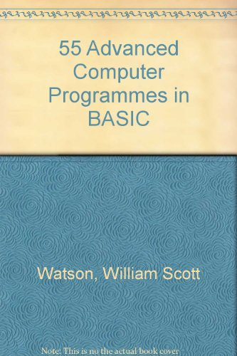 9780830612956: 55 Advanced Computer Programmes in BASIC