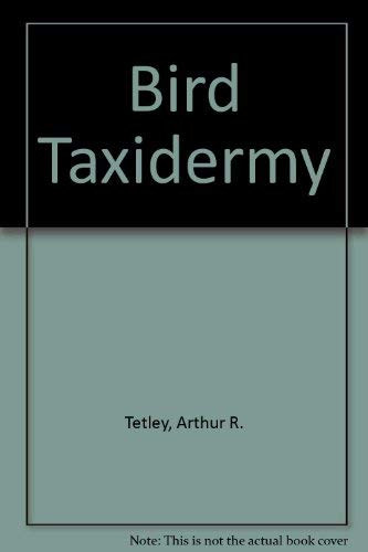 9780830613137: Bird Taxidermy