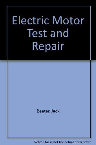 9780830613212: Electric Motor Test and Repair