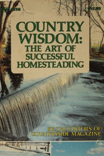 9780830613564: Country Wisdom: Art of Successful Homesteading