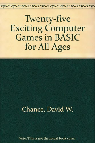 9780830614271: Twenty-five Exciting Computer Games in BASIC for All Ages