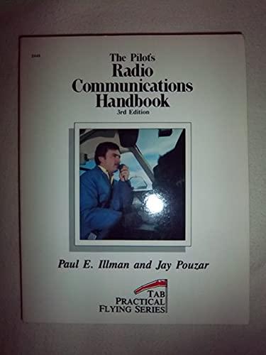 9780830614455: Pilot's Radio Communications Handbook (Tab Practical Flying Series)