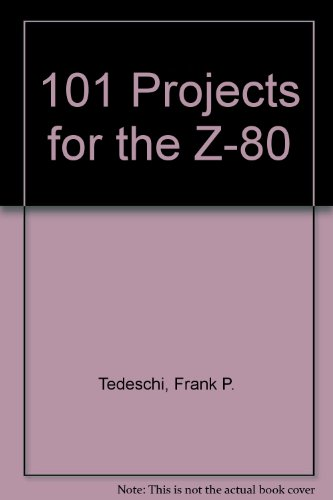 9780830614912: 101 Projects for the Z-80