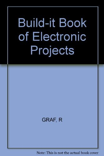 9780830614981: The Build-It Book of Electronic Projects