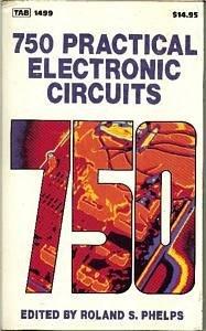 9780830614998: 750 Practical Electronic Circuits