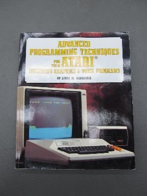 9780830615452: Advanced Programming Techniques for Your Atari, Including Graphics and Voice Programs