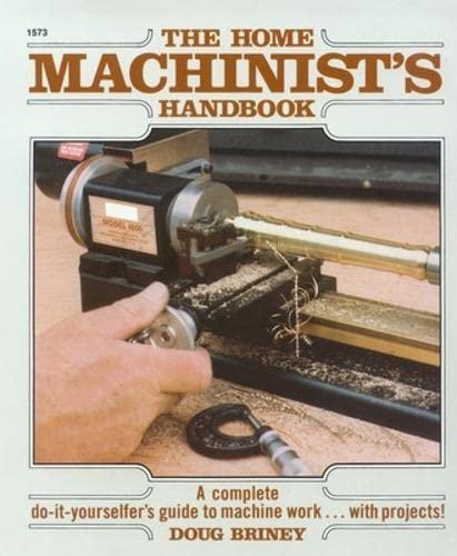 9780830615735: Home Machinists Handbook