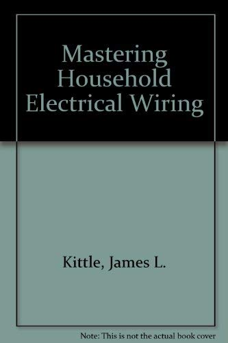 9780830615872: Mastering Household Electrical Wiring