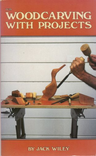 9780830616398: Woodcarving with Projects