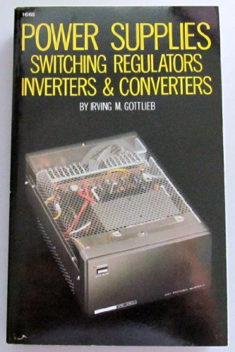9780830616657: Power Supplies, Switching Regulators, Inverters and Converters