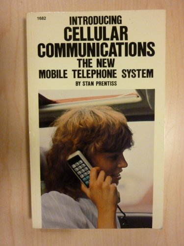 Introducing Cellular Communications: The New Mobile Telephone System