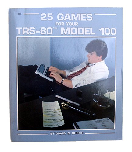 9780830616985: 25 Games for Your TRS-80 Model 100