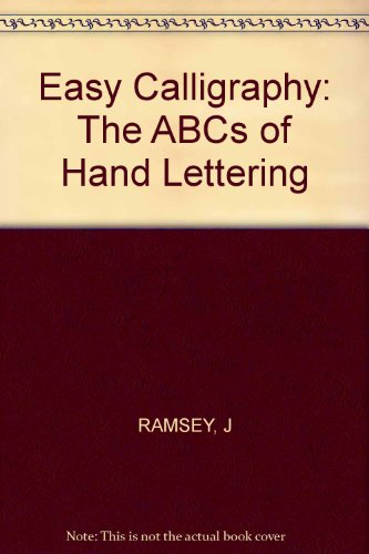 9780830617784: Easy Calligraphy: The ABCs of Hand Lettering