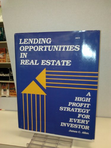 9780830618194: Lend Your Way to Wealth: Private Lending in Real Estate