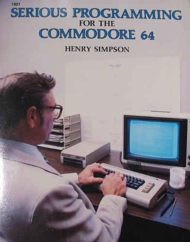 9780830618217: Serious Programming for the Commodore 64