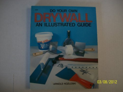 9780830618385: Do Your Own Drywall: An Illustrated Guide
