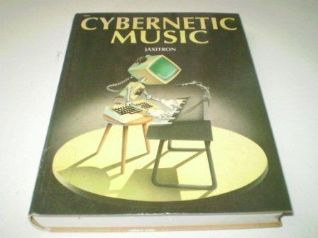 9780830618569: Cybernetic Music