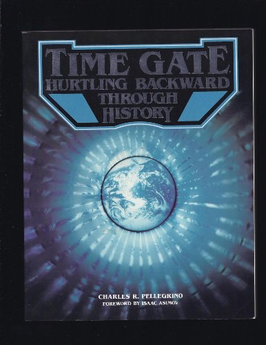 Time Gate: Hurtling Backward Through History