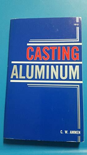 9780830619108: Casting Aluminum