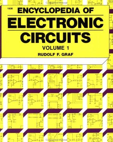 Encyclopedia of Electronic Circuits Volume 1: Graf,Rudolf, Sheets,William