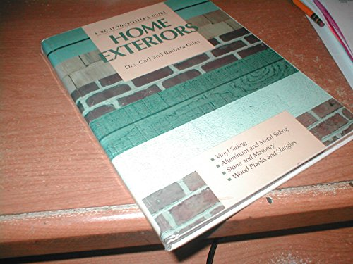 Home Exteriors: A Do-It-Yourselfer's Guide (9780830619535) by Giles, Carl; Giles, Barbara