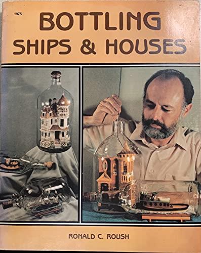 9780830619757: Bottling Ships and Houses