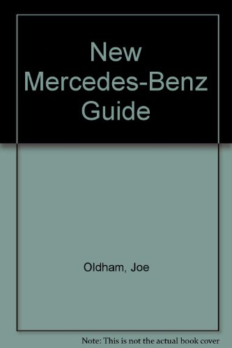 New Mercedes-Benz Guide (0830620192) by Oldham, Joe