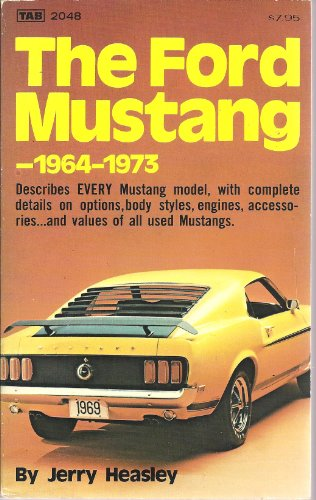 9780830620487: The Ford Mustang 1964 1973