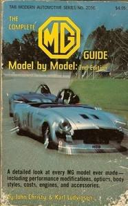 The Complete MG Guide Model by Model: Christy, John; Ludvigsen,