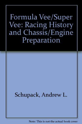 9780830620630: Formula Vee/Super Vee: Racing History and Chassis/Engine Preparation