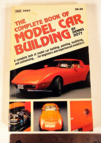 9780830620807: The complete book of model car building (Modern automotive series)