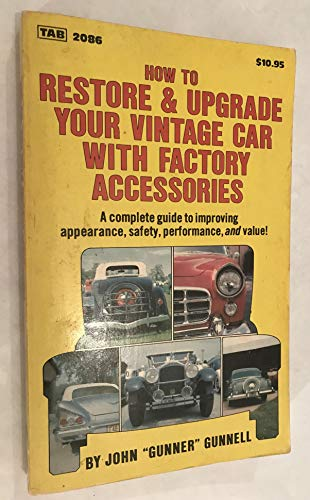 How to Restore and Upgrade Your Vintage Car With Factory Accessories (Modern Automotive Series): ...