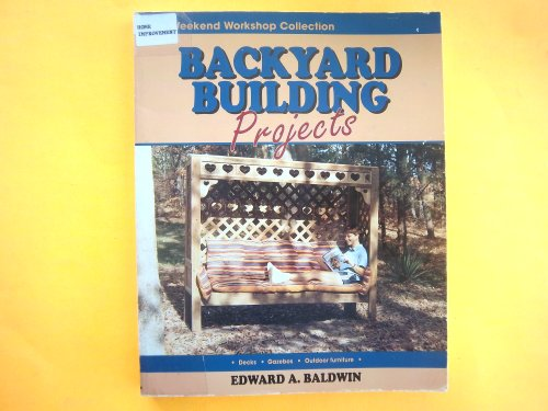 9780830621149: Backyard Building Projects (Weekend Workshop Collection)