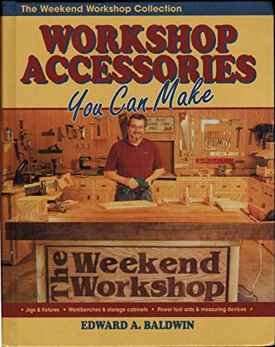 9780830621262: Workshop Accessories You Can Make (The Weekend Workshop Collection)