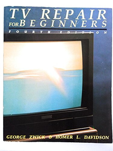 9780830621804: TV Repair for Beginners