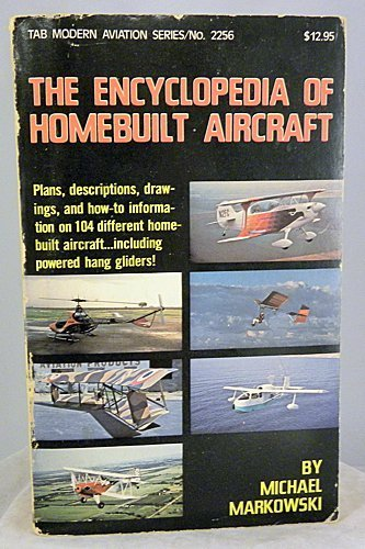 Encyclopaedia of Home-built Aircraft Markowski, M.