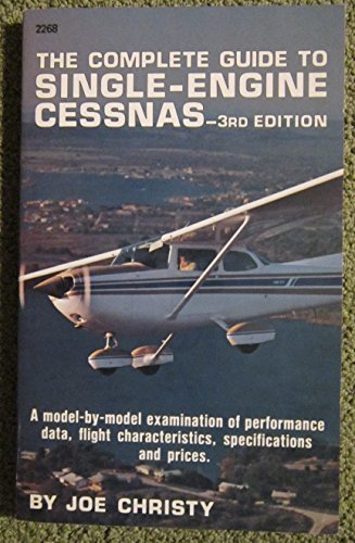 9780830622689: Complete Guide to Single-engine Cessnas (Modern Aviation Series)