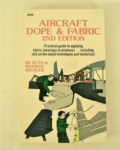 9780830623136: Aircraft Dope and Fabric (Modern aviation series)