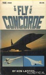 9780830623426: To Fly the Concorde (Modern Aviation Series)