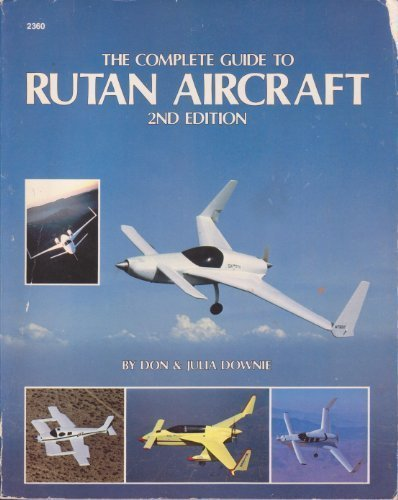 9780830623600: Complete Guide to Rutan Aircraft