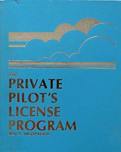 9780830623716: The private pilot's license program
