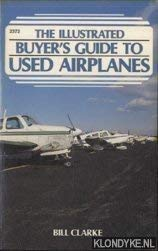 9780830623723: Illustrated Buyer's Guide to Used Airplanes