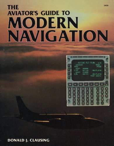 9780830624089: The Aviator's Guide to Modern Navigation