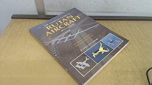 9780830624201: The Complete Guide to Rutan Aircraft