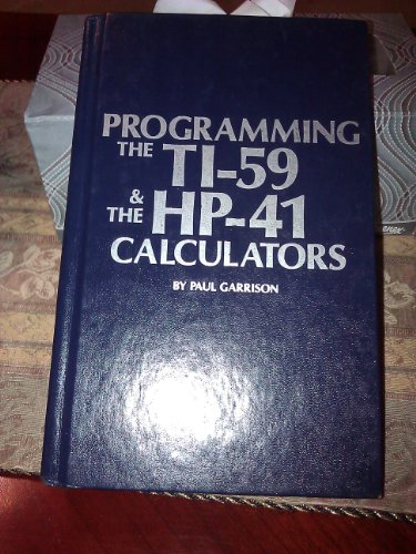 9780830624423: Programming the Ti-59 & the Hp-41 Calculators