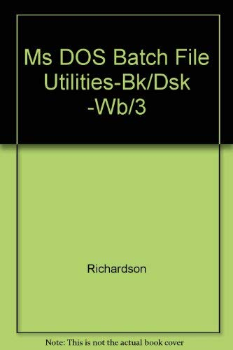 9780830624812: MS-DOS Batch File Utilities/Book and Disk
