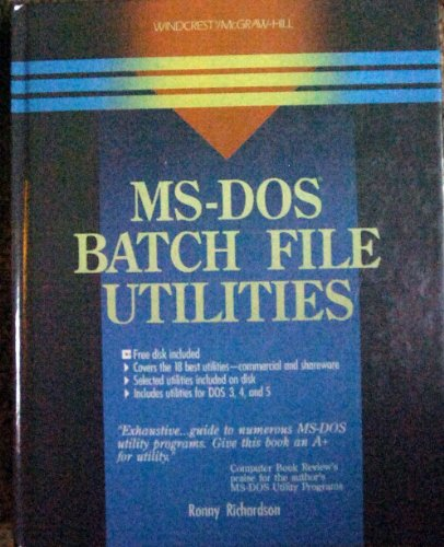 9780830624829: MS-DOS Batch File Utilities/Book and Disk