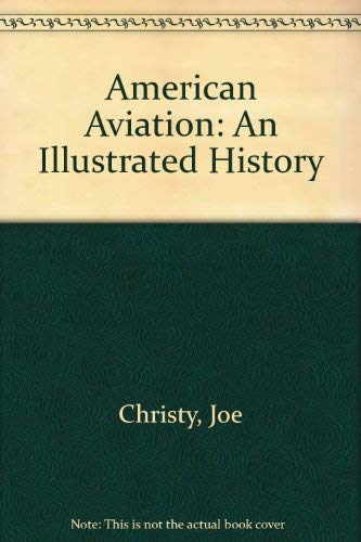 9780830624973: American Aviation: An Illustrated History